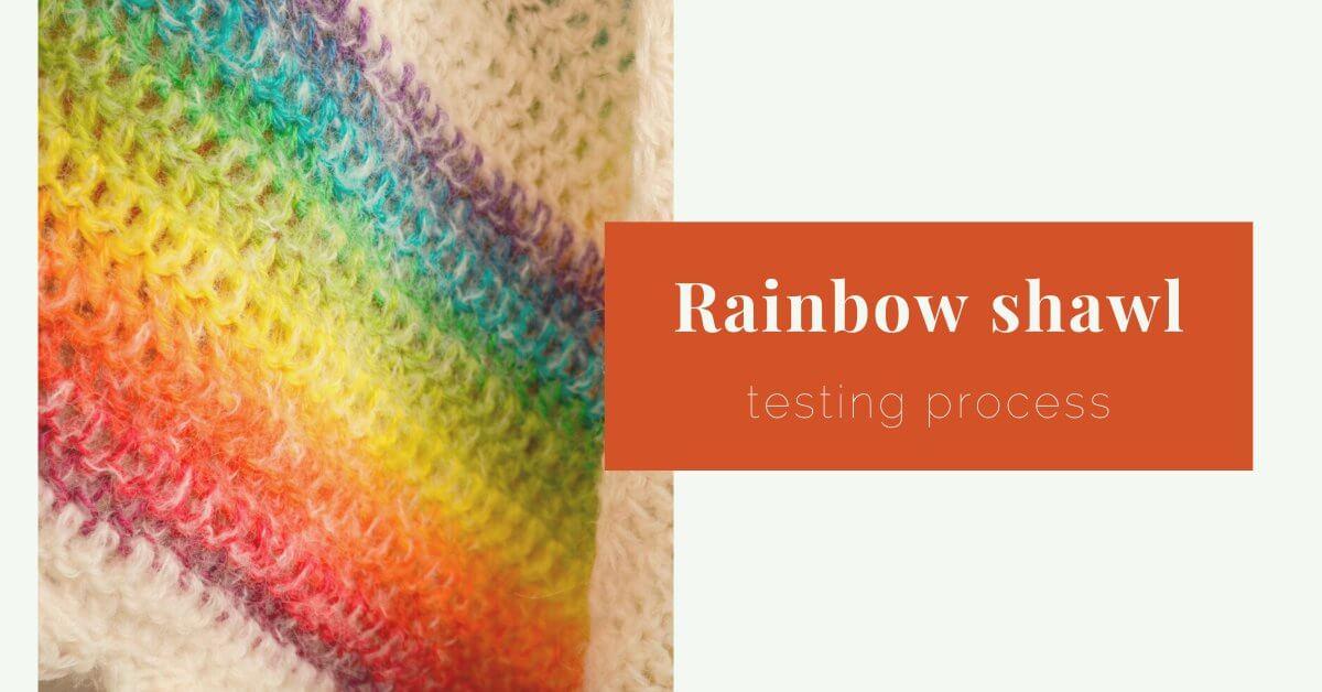 Rainbow shawl testing cover photo