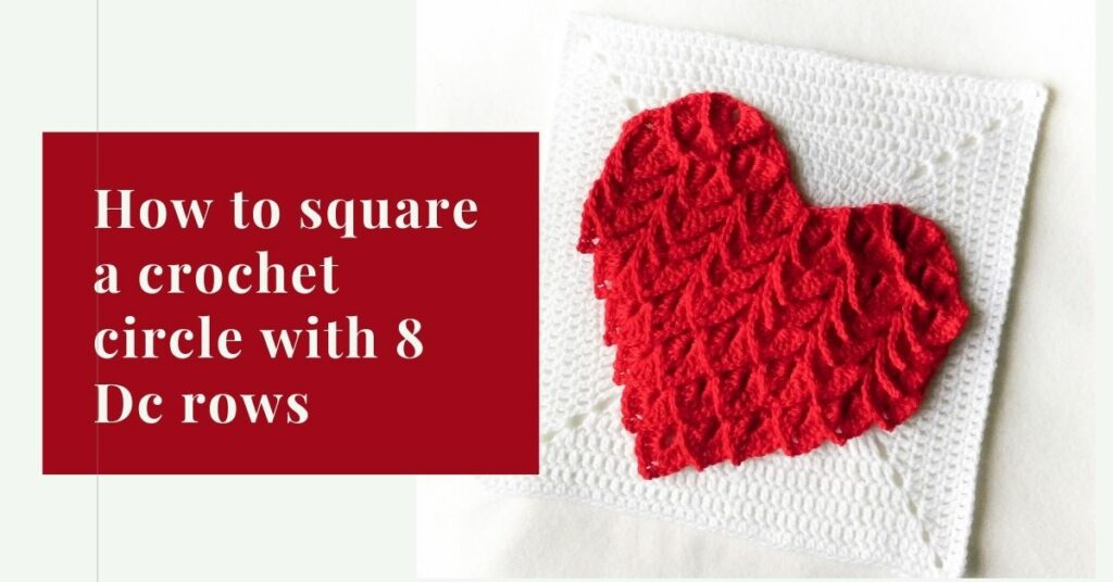 How to square a crochet circle with 8 Dc rows cover