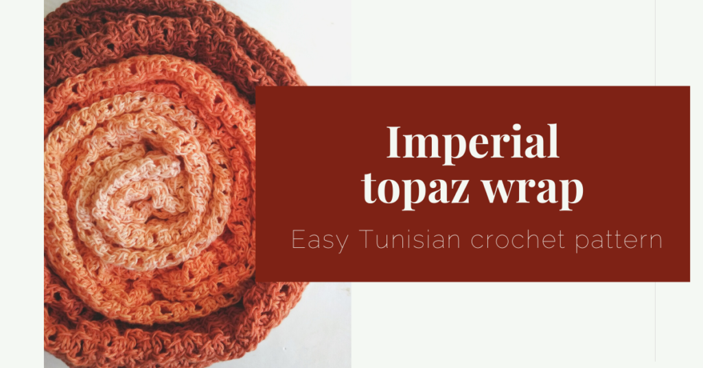 imperial topaz wrap tunisian crochet pattern yarnandy cover