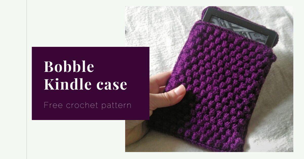 Bobble Kindle case crochet pattern yarnandy cover