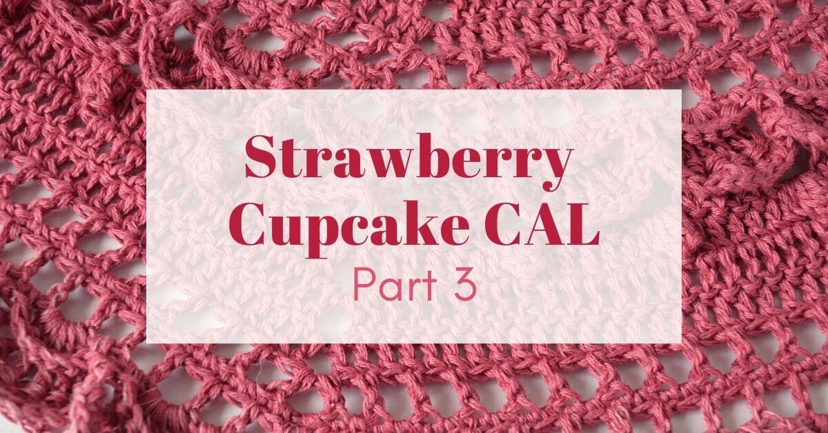 Strawberry Cupcake CAL part 3 cover